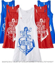 Help us tank her before she drops anchor Tank Top / Bachelorette Party Nautical Tank / Tank me I'm The Bride / Nautical Bridesmaid Tank Tops on Etsy, $22.00