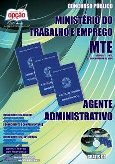 Apostila Concurso Ministério do Trabalho e Emprego - MTE 2013: - Cargo: Agente Administrativo