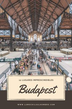 Conoce estos 12 lugares que no te puedes perder si viajas a Budapest #budapest #hungría #europa #viajar #imprescindibles
