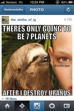 Creepy sloth..WTF???? YES!