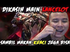 MARSHA MAIN LANCELOT SAMBIL MAKAN KUACI  -RANKED CHALLENGE   MOBILE LEGE... Mobile Legends, Maine, Challenge, Videos, Music, Youtube, Movie Posters, Movies, Musica