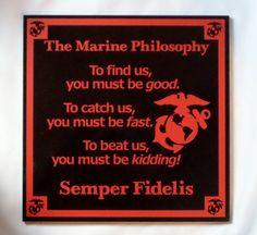 MARINE PHILOSOPHY - Marine Plaque - Marine Pride - Jarhead Philosophy - Parris Island - Marine Recruit - Marine Retirement #design #threedames