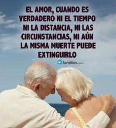 El amor verdadero nunca se acaba  http://familias.com/
