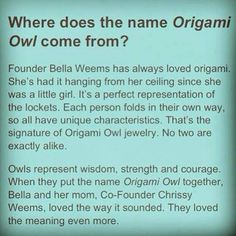 Founder Bella Weems and why she chose Origami Owl as the name for her amazing business.