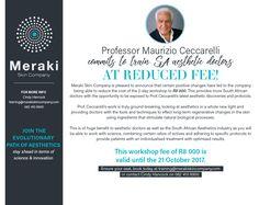 Prof Ceccarelli commits to train SA aesthetic doctors at reduced fee. #ProfCeccarelli #Aethetics #training