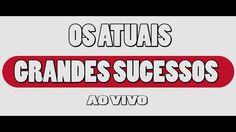 OS ATUAIS - GRANDES SUCESSOS  VOL 02