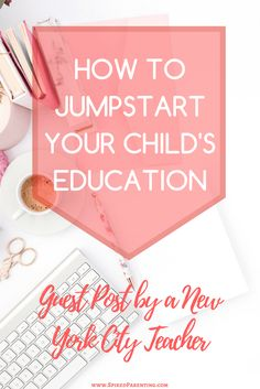 How to Jumpstart Your Child's Education - Learn how to prepare your child for preschool with these tips and tricks from a New York City elementary school teacher!