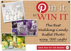 "We're looking for the best photo of your wedding candy buffet! Join the contest for a chance to win a $500 cash gift card. Create a board called ""My Wedding Candy Buffet."" You'll pin your photos there. Share your photos by posting a link to your board in the comments section of this contest board. The photo with the most likes/repins wins a $500 cash gift card! Contest ends Monday, May 27 at 11pm PST. Click here for full details! http://blog.candywarehouse.com/pinterestweddingbuffetcontest"