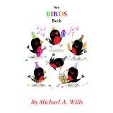 Six Birds Book (Kindle Edition)By Michael Wills