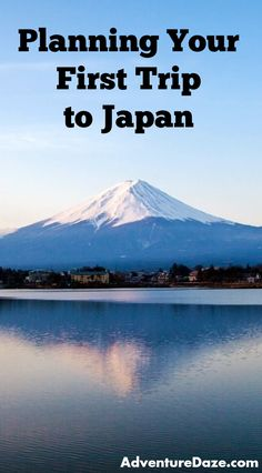 How to plan the absolute perfect first-time trip to Japan! Info on cities, food, trains, airports and more!