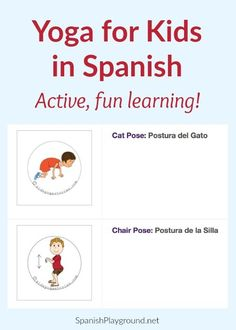 Spanish yoga for kids is fun, active language learning. Learn why and find kids poses and other resources for practicing yoga in Spanish with children.