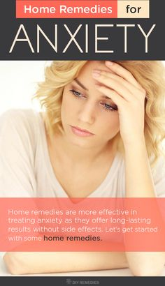 Home Remedies for Anxiety:  Home remedies are more effective in treating anxiety as they offer long-lasting results without side effects.