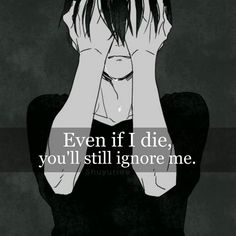 This might not matter, but I think my depression is coming back guys. I need some kind words. At this point I have no one I can be truthful with. Please make me feel okay even if for a moment. Sad Anime Quotes, Manga Quotes, Dark Quotes, Hard Truth, Depression Quotes, True Quotes, Deep Thoughts, Quotations, Feelings