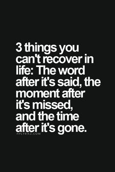 Words to Remember ... #Words #Moments #Time #Quotes #Words #Sayings #Life #Inspiration: