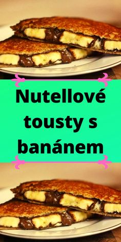 Nutella, French Toast, Sandwiches, Breakfast, Food, Morning Coffee, Essen, Meals, Paninis