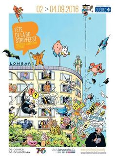 Johan de Moor from Le Lombard editions (Tintin´s albums publishing house) is the father of this year´s Brussels Comics Festival poster: Best way to celebrate Le Lombart´s 70 anniversary! Comic Poster, Godchild, 70th Anniversary, Tourist Information, Festival Posters, A Comics, Comic Artist, Holiday Travel, Comic Strips