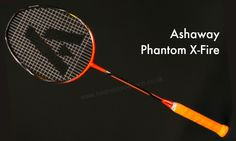 Ashaway Phantom X-Fire Badminton Racket Review