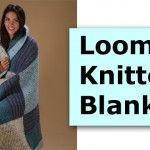 Loom Knitted Blanket Loom Knitting Blanket, Knit Blankets, Loom Patterns, Knitting Ideas, Crafts To Do, Afghans, Knits, Balls, Channel