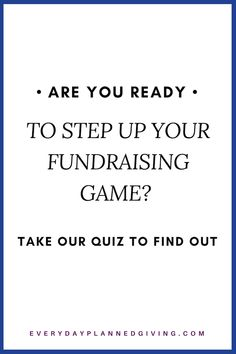 Well hello there, Changemaker! You've been in the game long enough to know that the non-profit world is where your heart beats, and you were born to make an impact.Take this short quiz to find out how ready you are to ask for legacy gifts to step-up you Fundraising Games, Fundraiser Party, Change Maker, Word Of Mouth, Donate To Charity, Inspire Others, Non Profit, Giving, How To Find Out