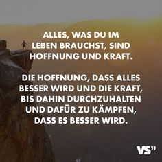 Visual Statements® Alles, was du im Leben brauchst, sind Hoffnung und Kraft. Di… Visual Statements® Everything you need in life is hope and strength. Di … – Sayings – Yoga Quotes, Lyric Quotes, Motivational Quotes, Funny Quotes, Life Quotes, Romantic Love Quotes, Love Quotes For Him, Yoga For Flexibility, Visual Statements