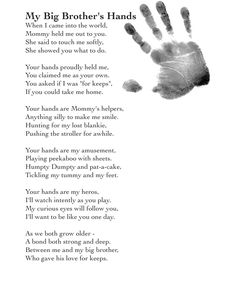My Big Brothers Hands Poem My Big Brothers Hands Poem I'm reading My Big Brothers Hands Poem on Scribd<br> Baby Brother Quotes, Little Brother Quotes, Big Brother Little Brother, Sister Poems, Mom Quotes, Little Sisters, Big Family Quotes, Baby Quotes, Crush Quotes