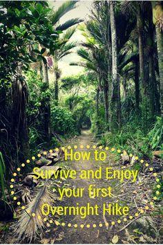 How to Survive and Enjoy your first Overnight Hike - gemmajaneadventures