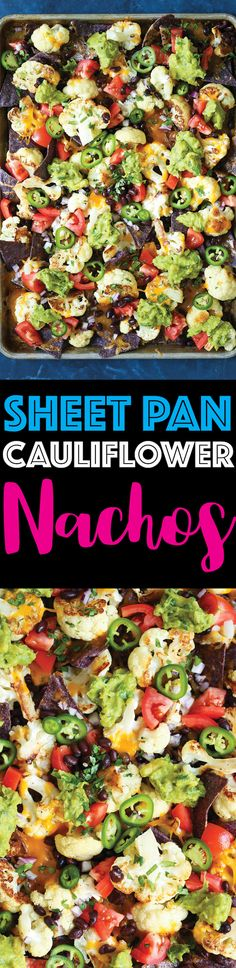 Sheet Pan Cauliflower Nachos - You can still get your nacho fix except with cauliflower! Except this is healthier, heartier and so stinking good. And you can make this on one single sheet pan. Easiest nachos EVER!!!