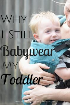 Babywearing has a lot of great benefits and wearing your toddler isn't exempt from these either! Here's why I still babywear my toddler.