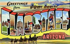 Greetings from Flagstaff, Arizona - Large Letter Postcard   Flickr ...