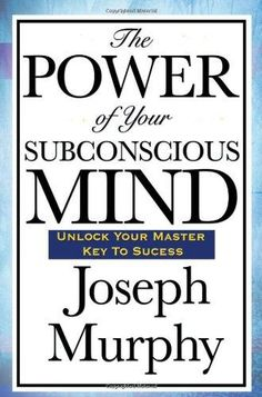 PAPERBACK - The Power of Your Subconscious Mind