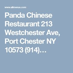 Panda Chinese Restaurant 213 Westchester Ave, Port Chester NY 10573 (914)…