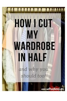 I have been wanting to try a capsule wardrobe for some time now but wasn't sure how to start. I didn't want to get rid of all my clothes and start over. This is the perfect guide to show you how to minimize the clothes you have. Plus there are free printa Cleaning Out Closet, Declutter Your Home, Declutter Bedroom, How To Organize Your Closet, Organization Hacks, Organizing Ideas, Clothing Organization, Decluttering Ideas, Small Closet Organization