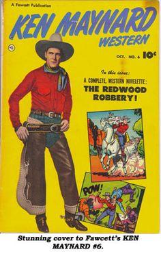 Western Book covers | Stunning cover to Fawcett's KEN MAYNARD WESTERN #6 comic book.