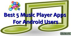 Top Best Music Player For android OS Smart Phones
