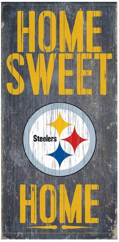 Fan Creations - Pittsburgh Steelers Wood Sign - Home Sweet Home These wood signs are perfect for displaying around the house or office and include a piece of rope attached to the back for hanging. They are in size and thick. Made By Fan Creations Steelers Sign, Here We Go Steelers, Steelers Stuff, Steelers Gear, Football Stuff, Football Memes, Pittsburgh Steelers Football, Pittsburgh Sports, Dallas Cowboys
