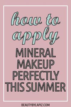 How to apply makeup, specifically mineral makeup. Mineral Makeup is great to use in the summer but do you know how to apply it correctly? Make Makeup, Basic Makeup, How To Apply Makeup, Makeup Tips, Makeup Hacks, Makeup Tutorials, Makeup Ideas, What Are Minerals, Mineral Makeup Brands