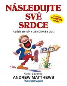 První české vydání knihy Follow Your Heart