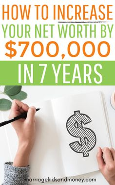 How to Increase Your Net Worth by $800,000 in 8 Years