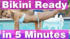 5 Minute Workout #44 - Bikini Ready!!