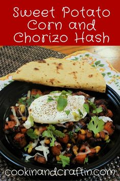 Sweet Potato Corn and Chorizo Hash