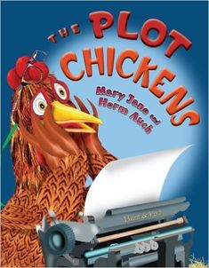 The Plot Chickens - Great book for teaching writing and the writing process. and funny! Teaches elements of story writing Writing Lessons, Teaching Writing, Writing Activities, Writing Process, Teaching Plot, Writing Ideas, Teaching Ideas, Teaching Tools, Creative Writing