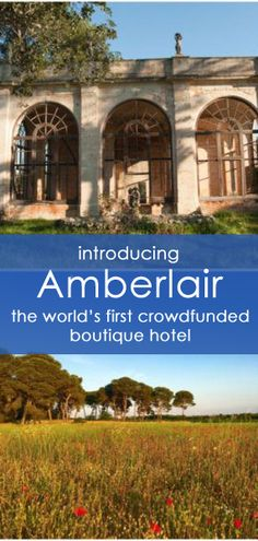 I love the idea of being involved in designing a boutique hotel from its very beginning - wouldn't you? Amberlair is the brainchild of Kristin and Marcus, who conceived of the world's first crowdsourced and crowdfunded boutique hotel. Take part in the process by naming a suite, attending brainstorming sessions in London, and visiting the site during construction and design phases in Puglia, Italy.