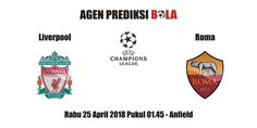 Prediksi Liverpool vs Roma 25 April 2018
