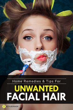 Home Remedies And Tips For Unwanted Facial Hair