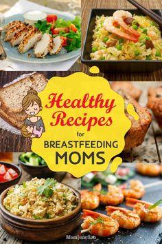 Recipes For Breastfeeding Moms