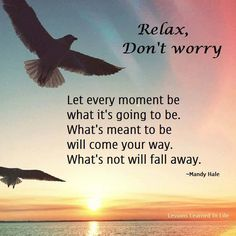 Relax, Don't worry