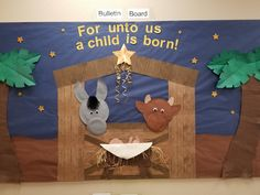 "Christmas bulletin board ""For unto us a child is born!"""