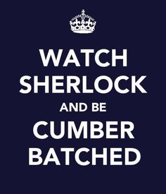 "My sister and I watched Series 1 last night. Well, I say ""watched."" Mostly we fangirled over Sherlolly and John and Greg and Mrs. Hudson, and pointed out every single irrelevant detail and microexpression and flopped about the sofa over it. Maybe next time we'll try to follow the plot."