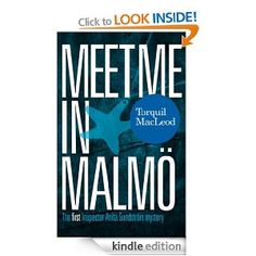 """Read """"Meet me in Malmö The first Inspector Anita Sundström mystery"""" by Torquil MacLeod available from Rakuten Kobo. Second-rate British journalist, Ewan Strachan, is invited to interview an old university friend, Mick Roslyn, who is now. Good Books, Books To Read, My Books, Malm, Sweden History, Best Mysteries, Cozy Mysteries, Sweden Travel, Thing 1"""