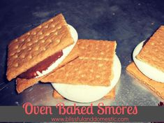 Oven baked s'mores !